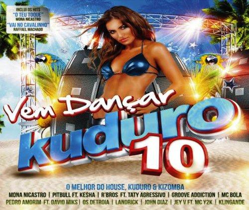 Vem Dancar Kuduro 10 [CD] 2014 (Mc Bola)