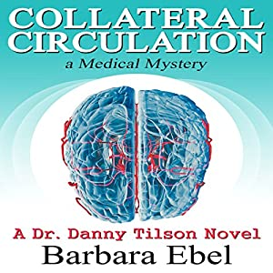 Collateral Circulation: A Medical Mystery Audiobook