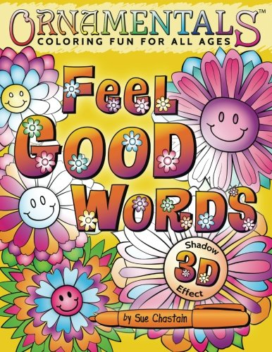 (OrnaMENTALs Feel Good Words Coloring Book: 30 Positive and Uplifting Feel Good Words to Color and Bring Cheer (Volume 4))
