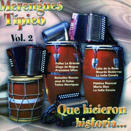 Merengues Típico Que Hicieron Historia Vol. 2