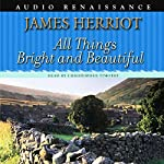All Things Bright and Beautiful | James Herriot