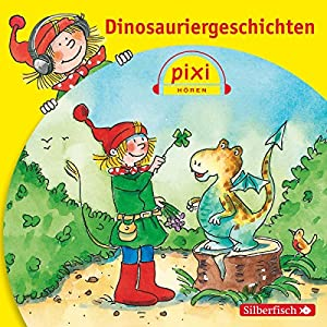 Dinosauriergeschichten (Pixi Hören) Hörbuch