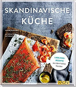 Küche Amazon | Skandinavische Kuche Lieblingsrezepte Aus Dem Hohen Norden Amazon