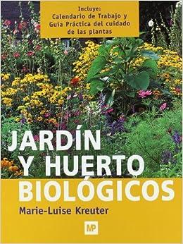 Jardín Y Huerto Biológicos por M.l. Kreuter epub