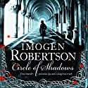 Circle of Shadows Audiobook by Imogen Robertson Narrated by Dudley Hinton
