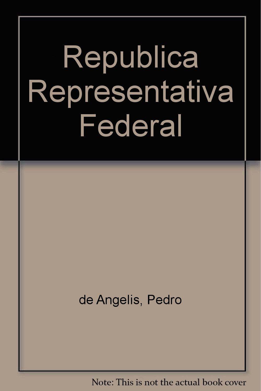Republica Representativa Federal (Spanish Edition) (Spanish) Paperback – September, 2003