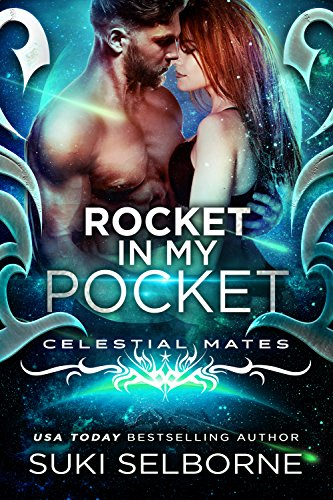 Rocket In My Pocket: Celestial Mates (Yolcadian Warriors Book 2) ()