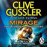 Mirage: Oregon Files, Book 9 | Clive Cussler,Jack du Brul