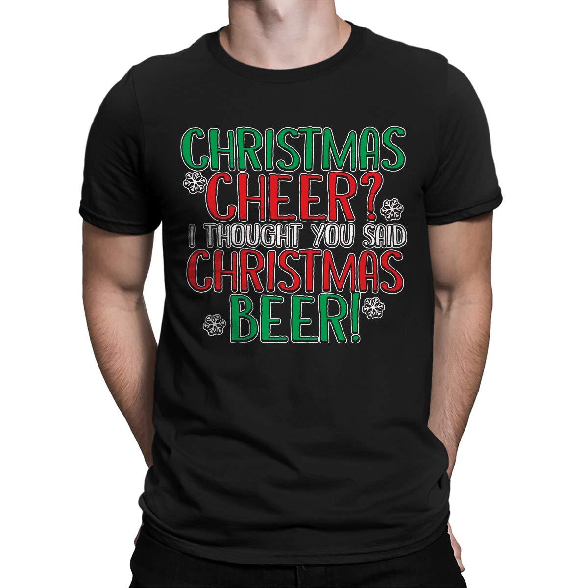 Apparel Christmas Cheer I Thought You Said Christmas Beer S T Shirt
