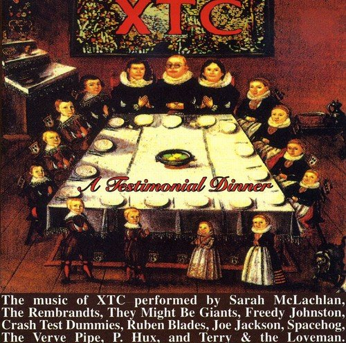 A Testimonial Dinner-The Songs of XTC