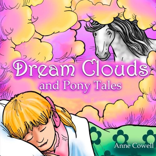 Dream Clouds and Pony Tales ebook