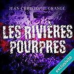 Les rivières pourpres | Jean-Christophe Grangé
