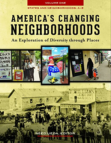 America's Changing Neighborhoods [3 volumes]: An Exploration of Diversity through Places