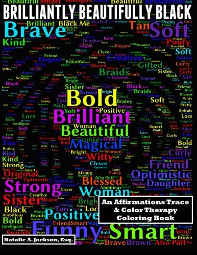 Search : Brilliantly Beautifully Black: An Affirmations Trace & Color Therapy Coloring Book