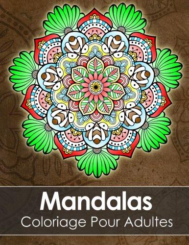 Mandala Livre De Coloriage Pour Adultes Anti Stress 60 Mandalas Gratuites Pdf Pour Imprimer Amazon Fr Livre De Coloriage Livres