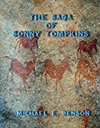The Saga of Sonny Tompkins (The Life and Times of Young Sonny Tompkins Book 3)
