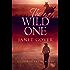 The Wild One (Choc Lit) (Coorah Creek Book 2)