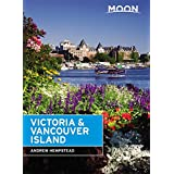 Moon Victoria & Vancouver Island (Travel Guide)