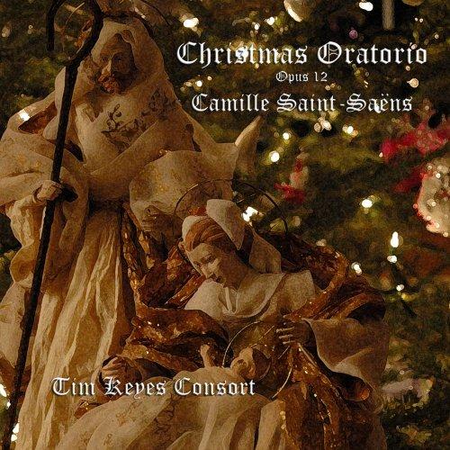 Saint-Saens: Christmas Oratorio Op. 12