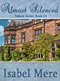 Almost Silenced (Almost Series Book 3)