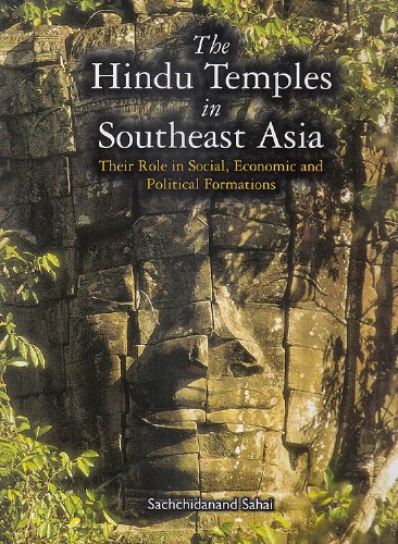 Read Online The Hindu Temples in South East Asia: Their Role in Social Economic and Political Formations ebook