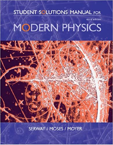 Amazon student solutions manual for serwaymosesmoyers student solutions manual for serwaymosesmoyers modern physics 3rd 3rd edition fandeluxe Gallery