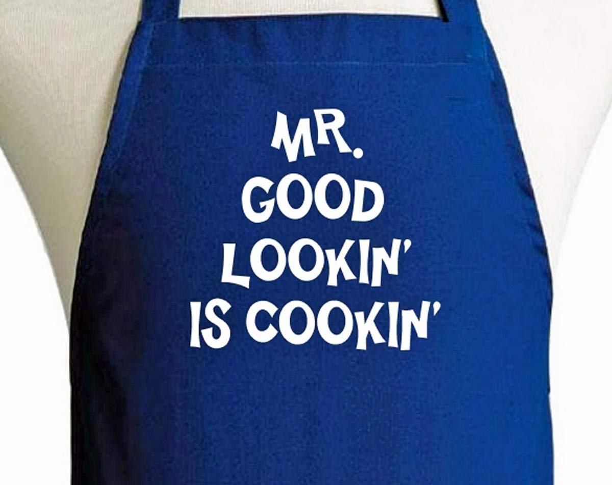 Mr. Good Lookin' Is Cookin' Funny Aprons For Men