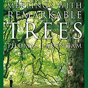 Meetings With Remarkable Trees Audiobook