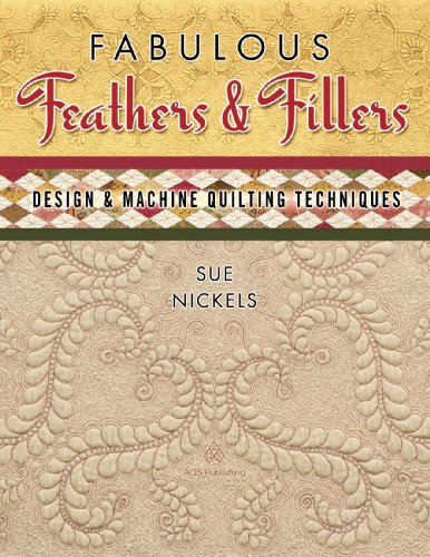 Fabulous Feathers & Fillers: Design & Machine Quilting