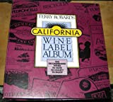 California Wine Label Album, Terry Robards, 089480183X