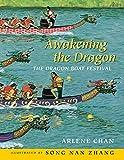Awakening the Dragon: The Dragon Boat Festival