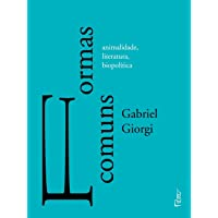Formas comuns: animalidade, literatura e biopolítica