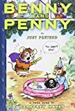 Benny and Penny in Just Pretend (TOON Books)