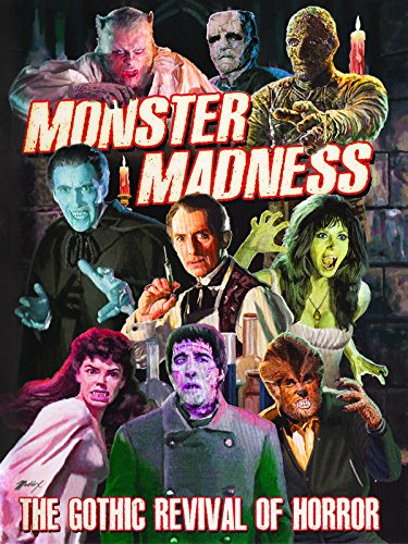 Monster Madness: The Gothic Revival of Horror (Old Horror Movies)