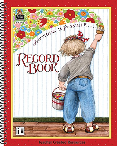 Anything is Possible Record Book from Mary Engelbreit (Teacher Created (Teacher Things)