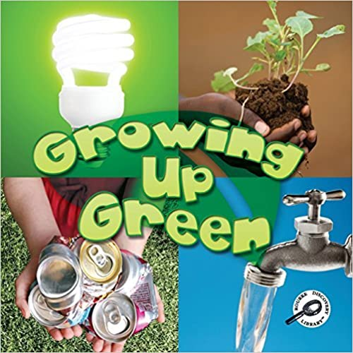 Book Growing Up Green (Green Earth Discovery Library) by Jeanne Sturm (2011-09-09)