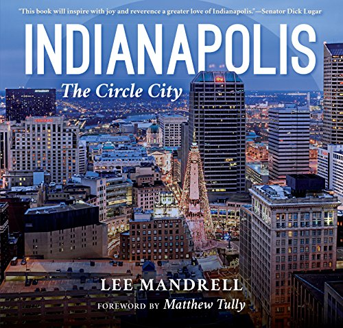 Indianapolis: The Circle City