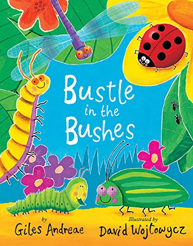 Bustle Bushes Giles Andreae