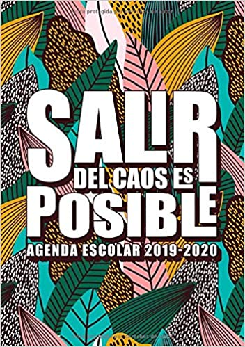 Amazon.com: Salir del caos es posible: Agenda escolar 2019 ...