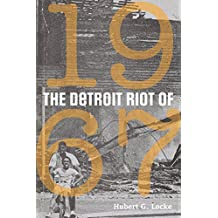The Detroit Riot of 1967 (Great Lakes Books Series)
