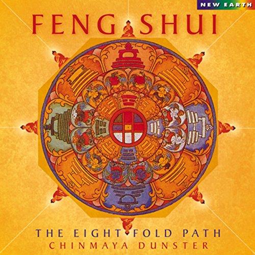 Feng Shui: The Eightfold Path