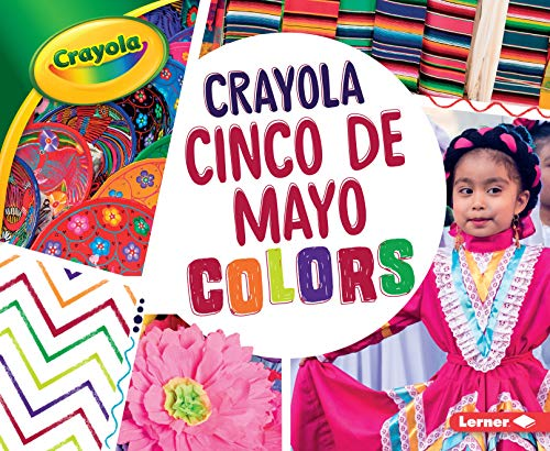 Crayola ® Cinco de Mayo Colors (Crayola