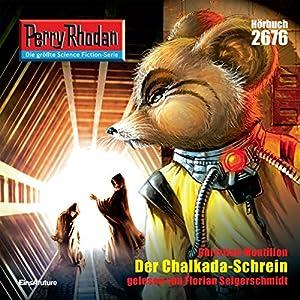 Der Chalkada-Schrein (Perry Rhodan 2676) Hörbuch