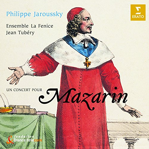 Philippe Jaroussky - Un concert pour Mazarin by Virgin Classics (Angel Records)