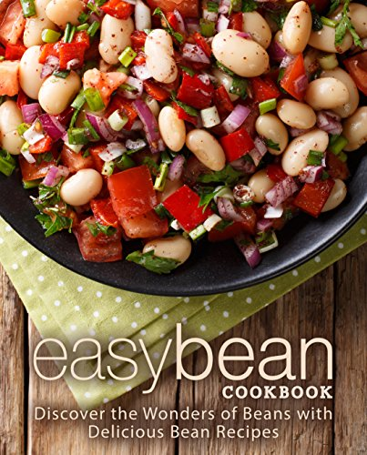 Easy Bean Cookbook: Discover the Wonders of Beans with Delicious Bean Recipes by [Press, BookSumo]