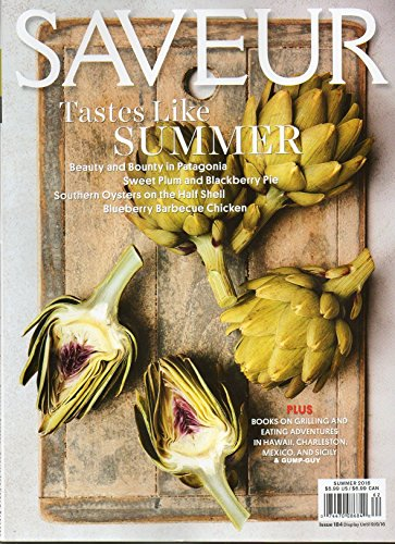 Saveur 2016 Magazine BLUEBERRY BARBECUE CHICKEN Southern Oysters On The Half Shell Oysters On The Half Shell