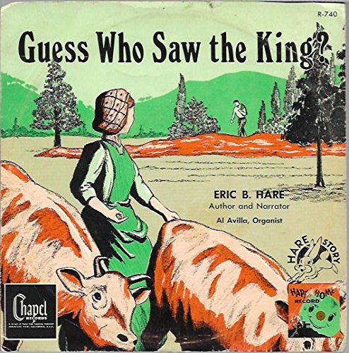 Guess Who Saw the King - Eric B. Hare - Children's Stories