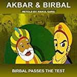Birbal Passes the Test | Rahul Garg