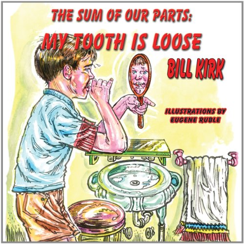 My Tooth Is Loose (The Sum Of Our Parts)