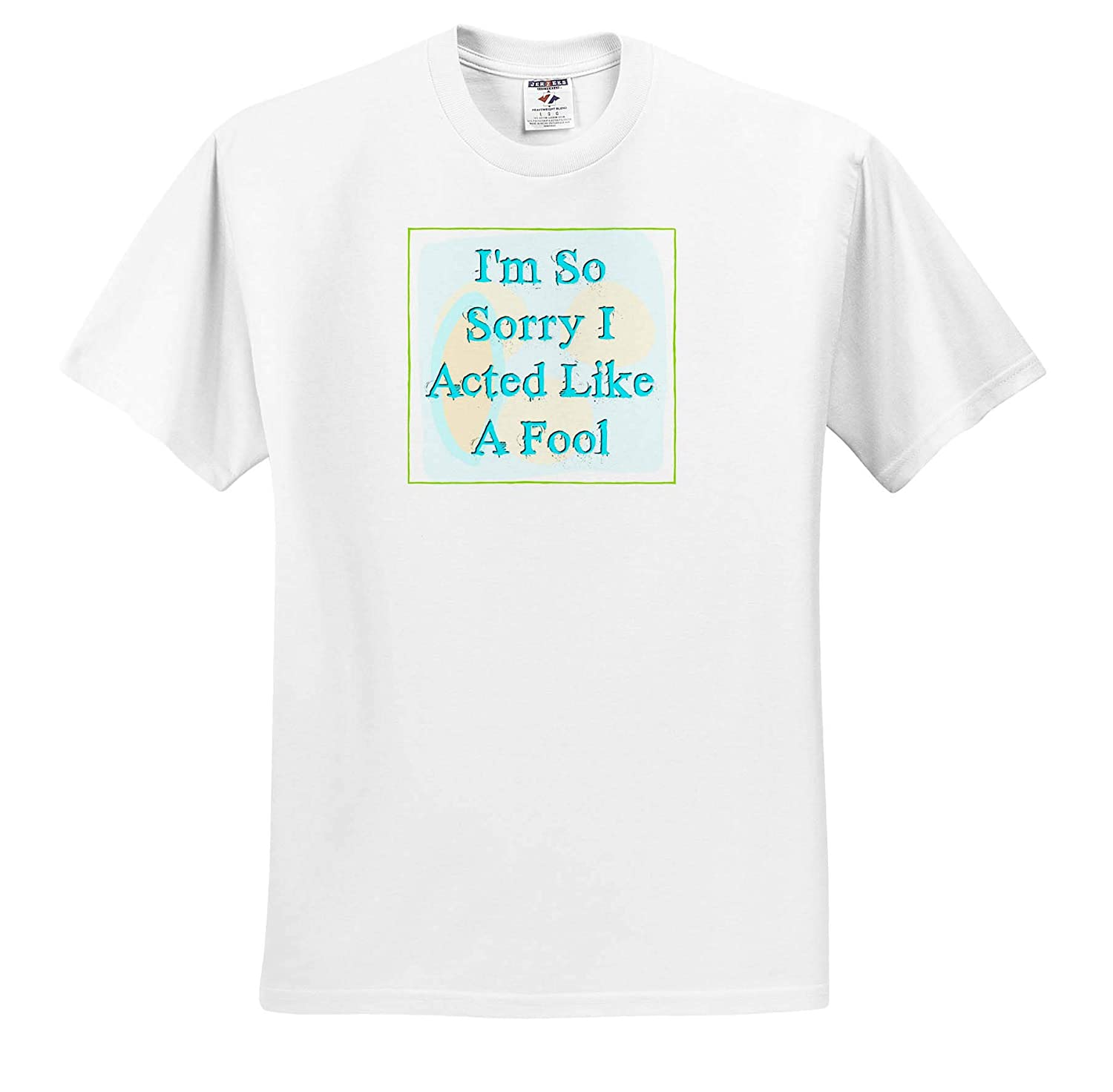 Image of Im So Sorry I Acted Like A Fool ts/_317178 3dRose Carrie Merchant Quote Image Adult T-Shirt XL